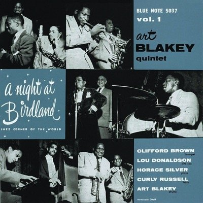 Art Blakey Quintet — A Night at Birdland, Vol 1 (1954)