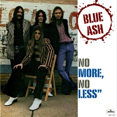 Blue Ash — No More, No Less (1973)