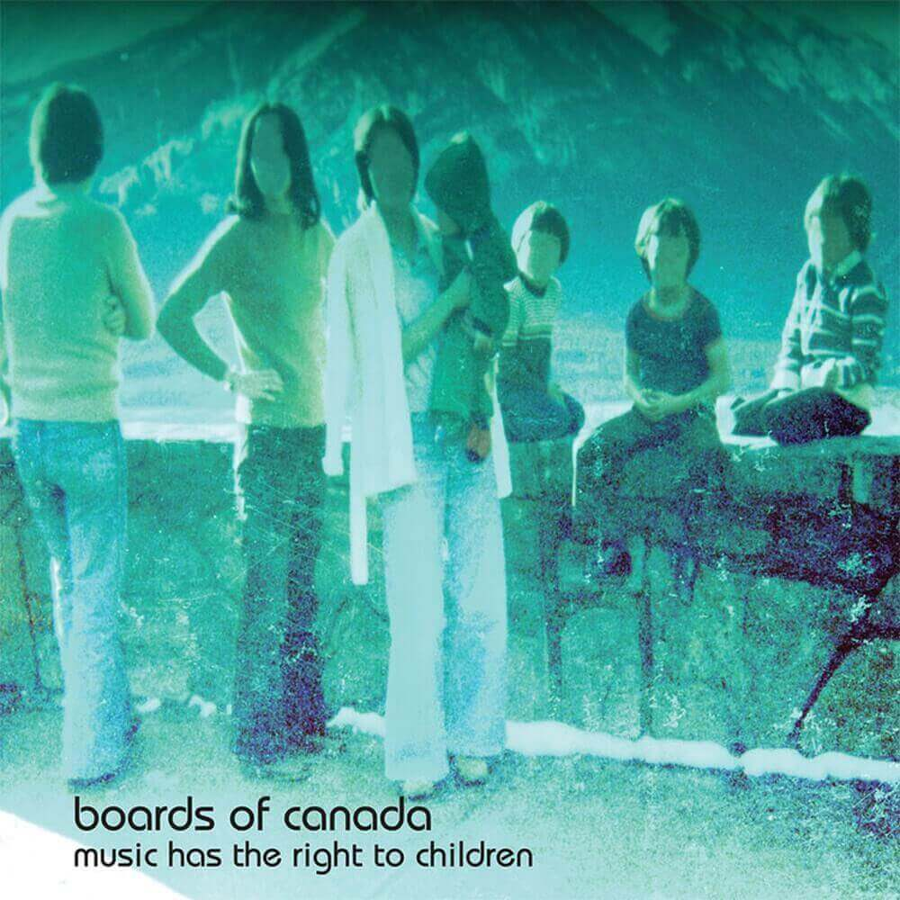 Boards of Canada — Music Has the Right to Children (1998)