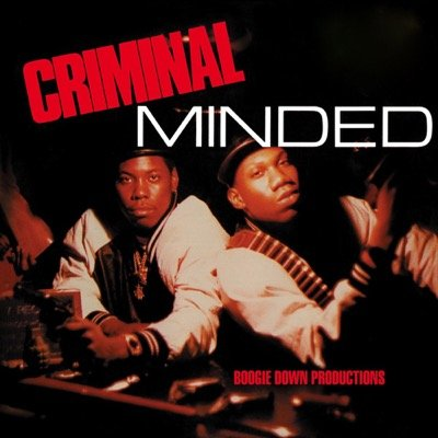 Boogie Down Productions — Criminal Minded (1987)