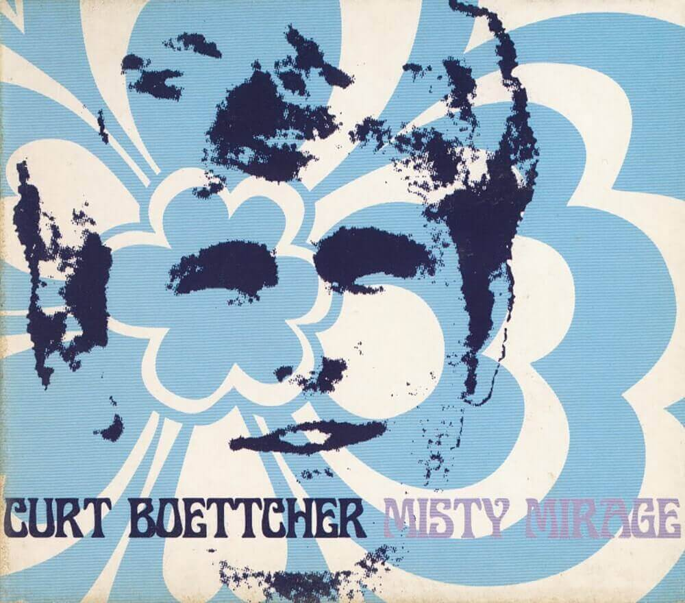 Curt Boettcher — Misty Mirage (2000)