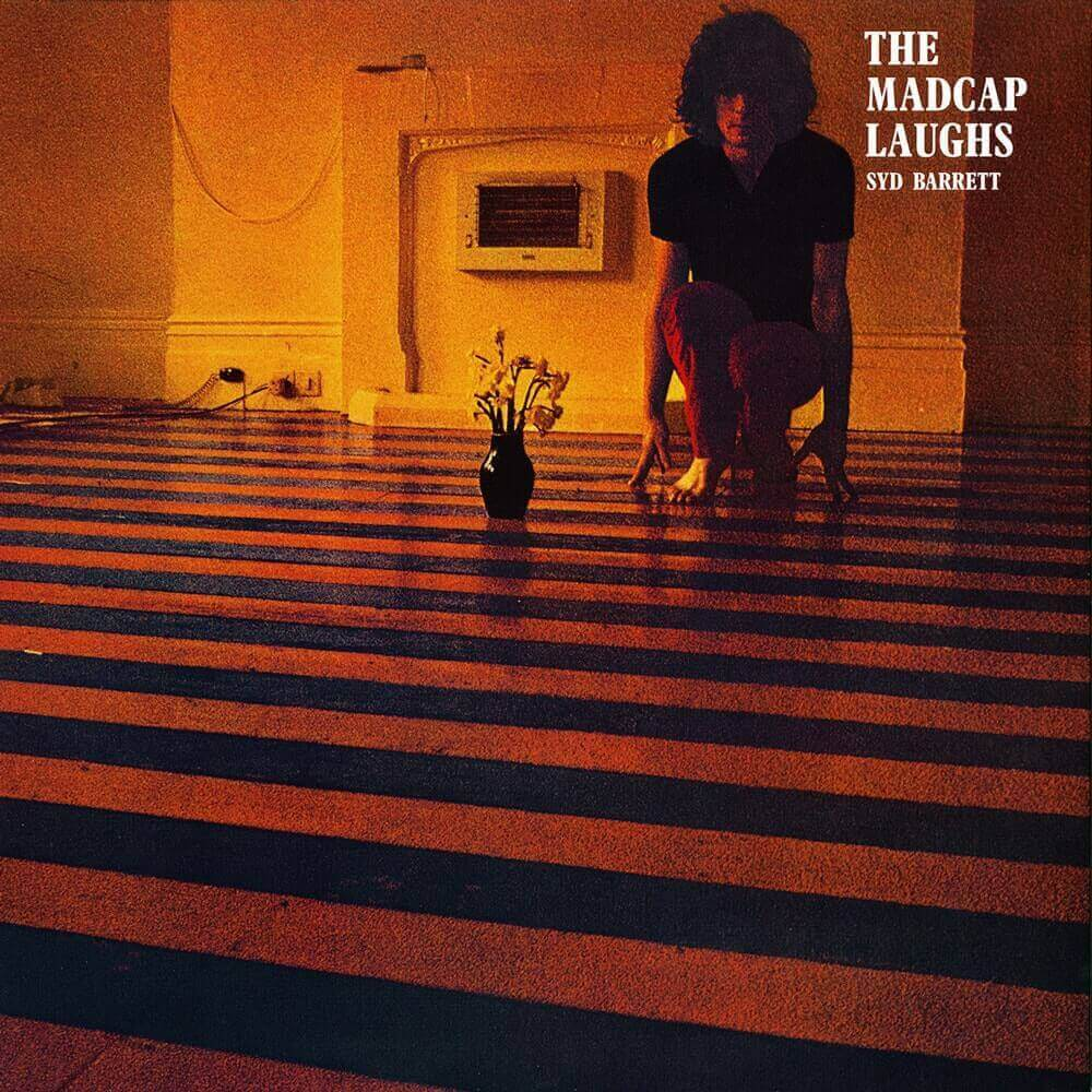 Syd Barrett — The Madcap Laughs (1970)