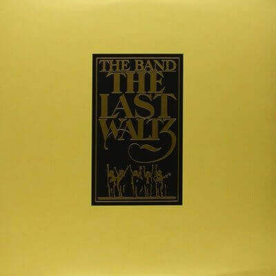 The Band — The Last Waltz (1978)
