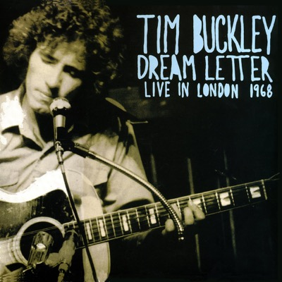 Tim Buckley — Dream Letter: Live in London 1968 (1990)