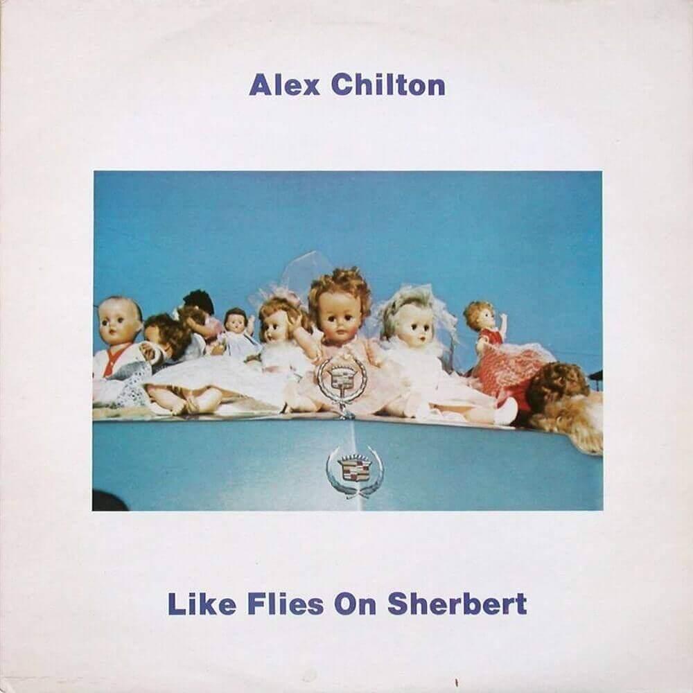 Alex Chilton — Like Flies on Sherbert (1979)