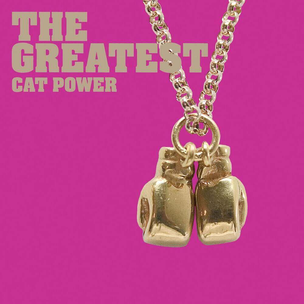 Cat Power — The Greatest (2006)