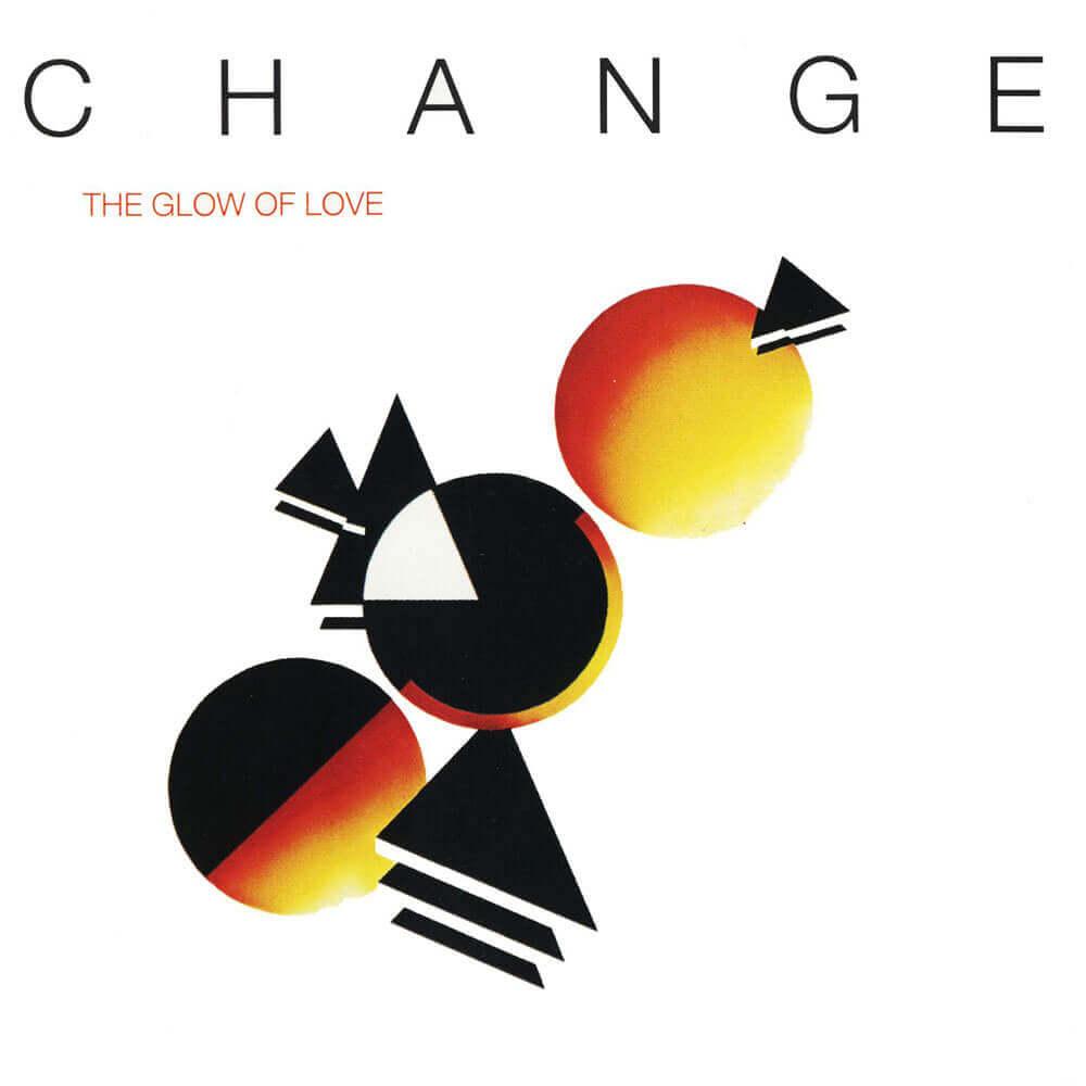 Change — The Glow of Love (1980)