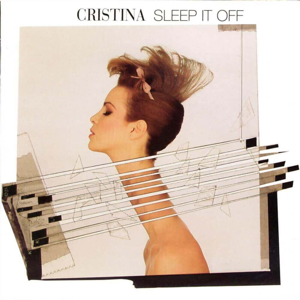 Cristina — Sleep It Off (1984)