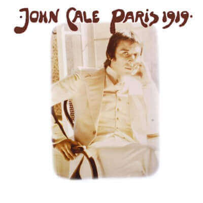 John Cale — Paris 1919 (1973)