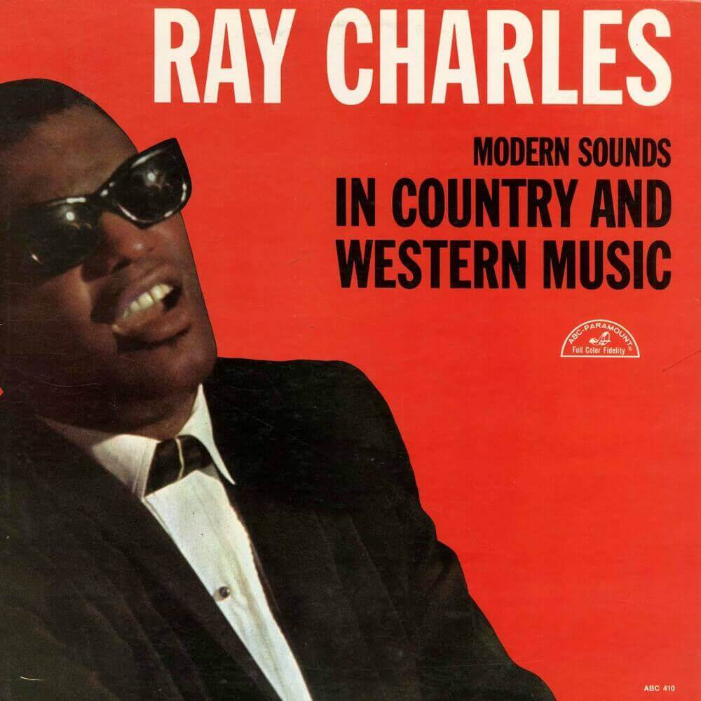 Ray Charles — Modern Sounds in Country and Western Music (1962)