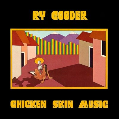 Ry Cooder — Chicken Skin Music (1976)