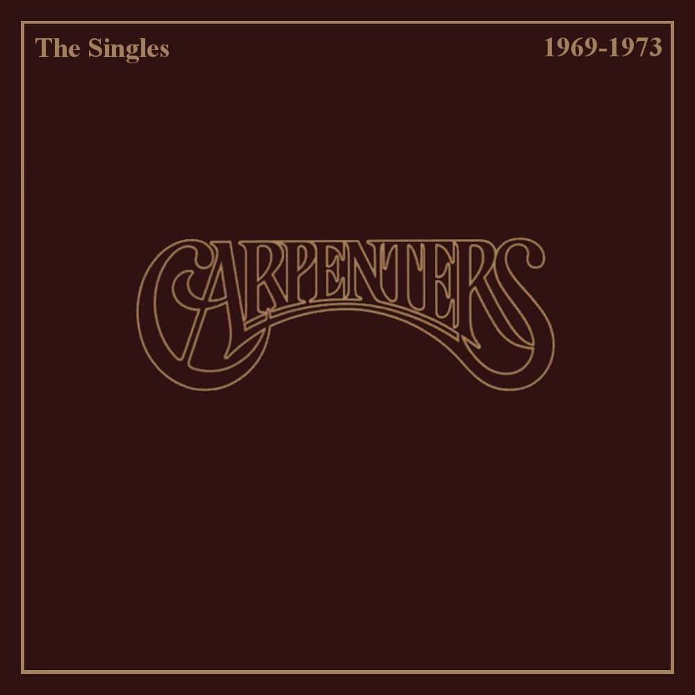 The Carpenters — The Singles 1969-1973 (1973)