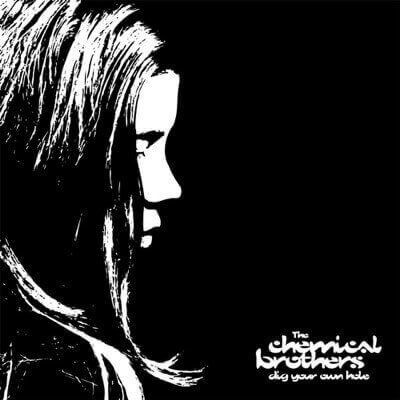 The Chemical Brothers — Dig Your Own Hole (1997)