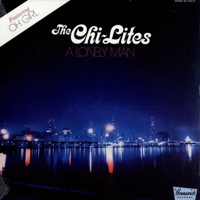 The Chi-Lites — A Lonely Man (1972)