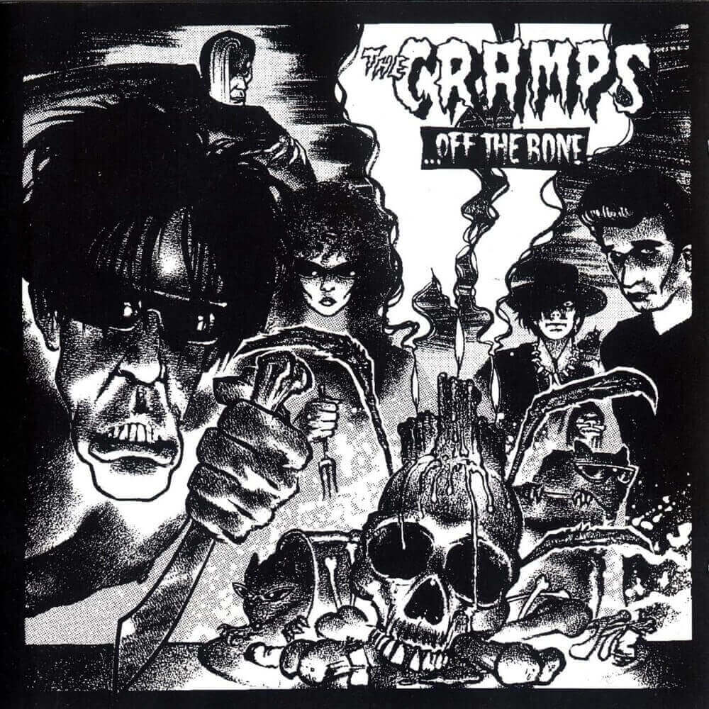 The Cramps — ...Off the Bone (1983)