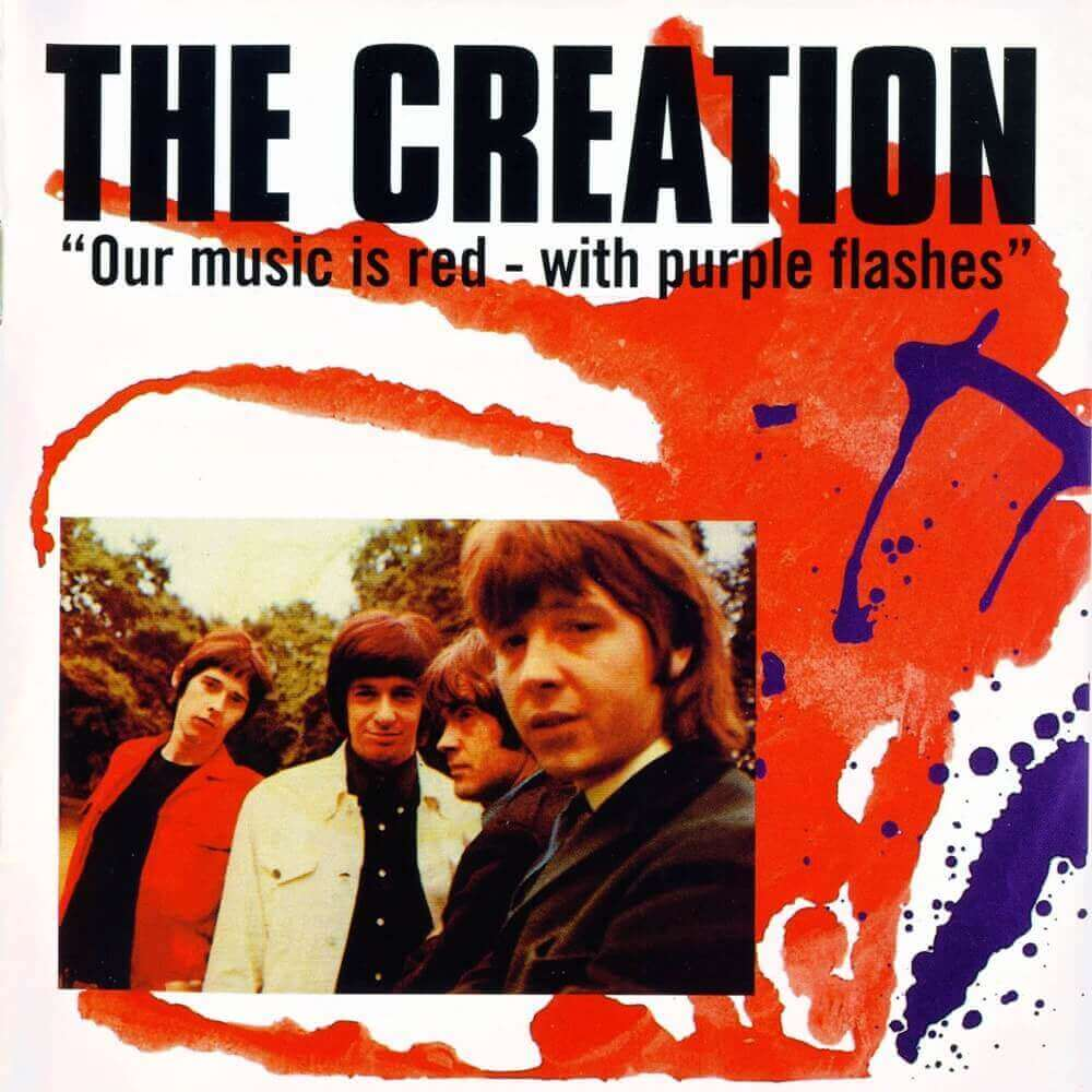 The Creation — Our Music Is Red With Purple Flashes (1998)