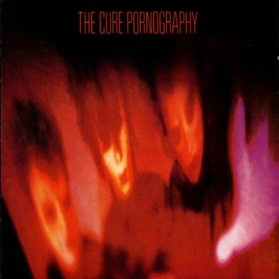 The Cure — Pornography (1982)