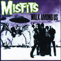 The Misfits - Walk Among Us